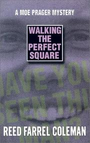 WALKING THE PERFECT SQUARE by Reed Farrel Coleman
