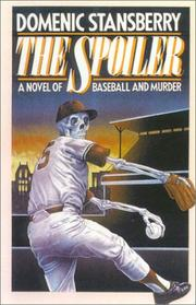 THE SPOILER by Domenic Stansberry