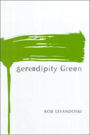 SERENDIPITY GREEN by Rob Levandoski