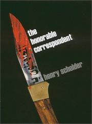 THE HONORABLE CORRESPONDENT by Henry Scholder