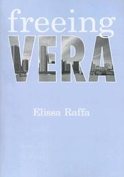 FREEING VERA by Elissa A. Raffa