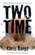 TWO TIME by Chris Knopf