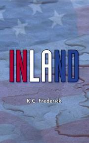 INLAND by K.C. Frederick