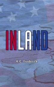 INLAND by K.C. Frederick