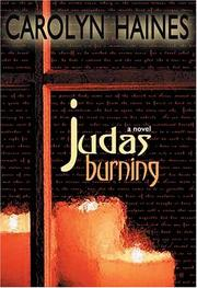 JUDAS BURNING by Carolyn Haines