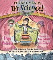 IT'S NOT MAGIC, IT'S SCIENCE! by Hope Buttitta
