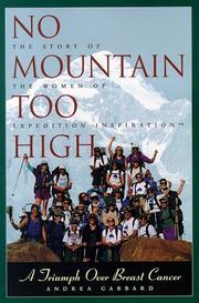 NO MOUNTAIN TOO HIGH by Andrea Gabbard