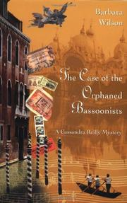 THE CASE OF THE ORPHANED BASSOONISTS by Barbara Wilson