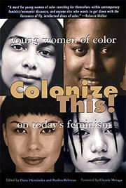 COLONIZE THIS! by Daisy Hernández