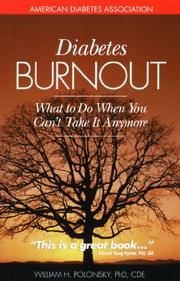 DIABETES BURNOUT by William H. Polonsky