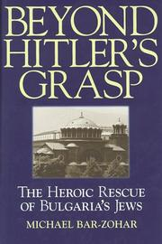 BEYOND HITLER'S GRASP by Michael Bar Zohar