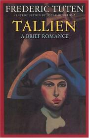 TALLIEN: A Brief Romance by Frederic Tuten