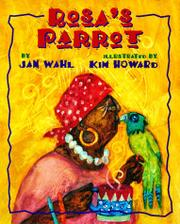 ROSA'S PARROT by Jan Wahl