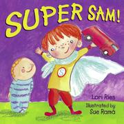 SUPER SAM! by Lori Ries