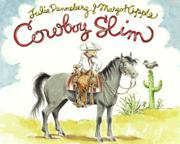 COWBOY SLIM by Julie Danneberg