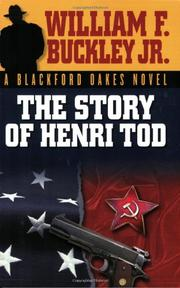 THE STORY OF HENRI TOD by William F. Buckley Jr.