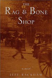 THE RAG & BONE SHOP by Jeff Rackham