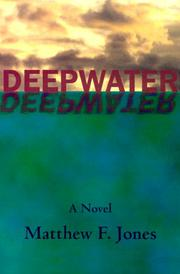 DEEPWATER by Matthew F. Jones
