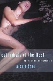 CATHEDRALS OF THE FLESH by Alexia Brue