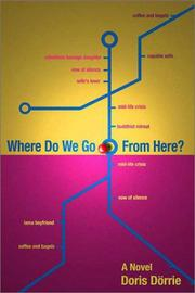 WHERE DO WE GO FROM HERE? by Doris Dörrie