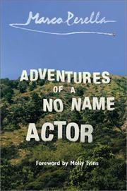 ADVENTURES OF A NO NAME ACTOR by Marco Perella