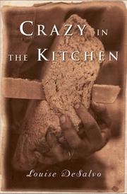 CRAZY IN THE KITCHEN by Louise DeSalvo
