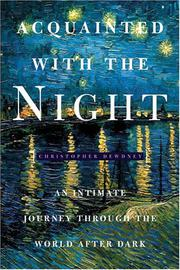 ACQUAINTED WITH THE NIGHT by Christopher Dewdney