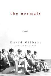 THE NORMALS by David Gilbert