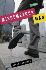 MISDEMEANOR MAN by Dylan Schaffer