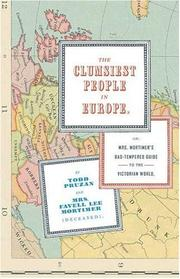 THE CLUMSIEST PEOPLE IN EUROPE by Todd Pruzan
