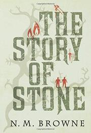 THE STORY OF STONE by N.M. Browne