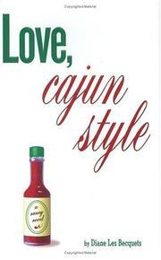 LOVE, CAJUN STYLE by Diane Les Becquets