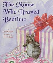 Cover art for THE MOUSE WHO BRAVED BEDTIME