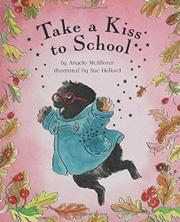 TAKE A KISS TO SCHOOL by Angela McAllister