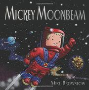 MICKEY MOONBEAM by Mike Brownlow