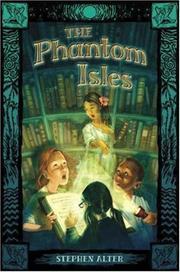 THE PHANTOM ISLES by Stephen Alter