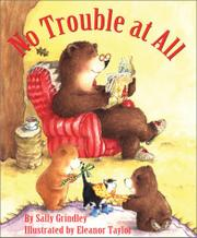 NO TROUBLE AT ALL by Sally Grindley