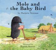 MOLE AND THE BABY BIRD by Marjorie Newman