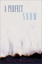A PERFECT SNOW by Nora Martin