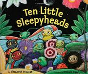 TEN LITTLE SLEEPYHEADS by Elizabeth Provost