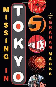 MISSING IN TOKYO by Graham Marks