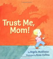 TRUST ME, MOM! by Angela McAllister