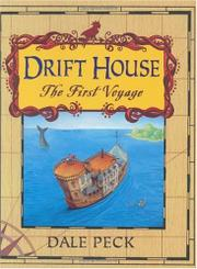 DRIFT HOUSE by Dale Peck