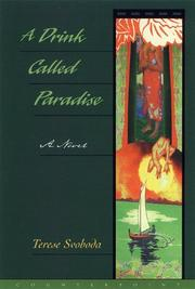 A DRINK CALLED PARADISE by Terese Svoboda