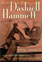 SELECTED LETTERS OF DASHIELL HAMMETT by Dashiell Hammett