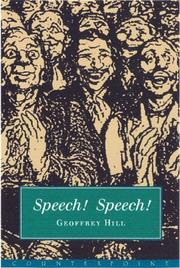 SPEECH! SPEECH! by Geoffrey Hill