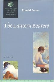 THE LANTERN BEARERS by Ronald Frame