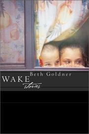 WAKE by Beth Goldner