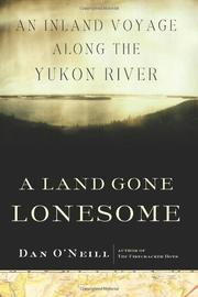 A LAND GONE LONESOME by Dan O'Neill
