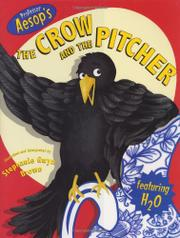 PROFESSOR AESOP'S THE CROW AND THE PITCHER by Stephanie Gwyn Brown